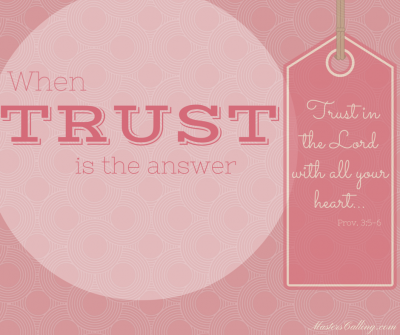 When trust is the answer